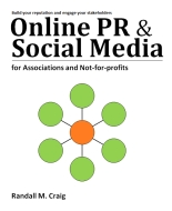 Online PR and Socail Media for Associations and Not-for-Profits