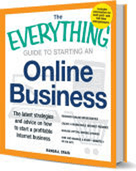 The Everything Guide to Starting an Online Business: