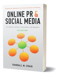 Online PR & Social Media for Experts, 4th Edition