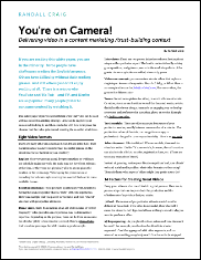 You're on Camera: Delivering video in a content marketing/trust-building context